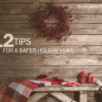 Top 12 Tips for a Safer Holiday Home